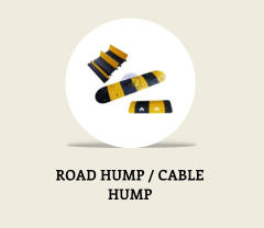 ROAD HUMP / CABLE  HUMP